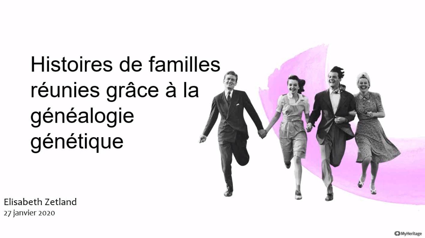 Webinaire : regardez les 'Histoires de familles réunies grâce à la généalogie génétique'